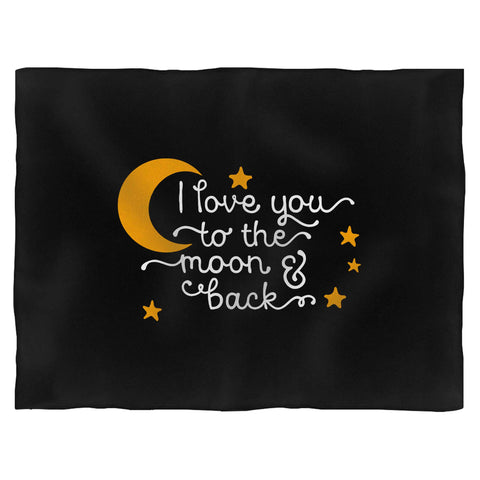 I Love You To The Moon & Back Blanket
