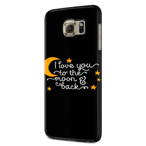 I Love You To The Moon & Back Samsung Galaxy S6 S6 Edge Plus/ S7 S7 Edge / S8 S8 Plus / S9 S9 plus 3D Case