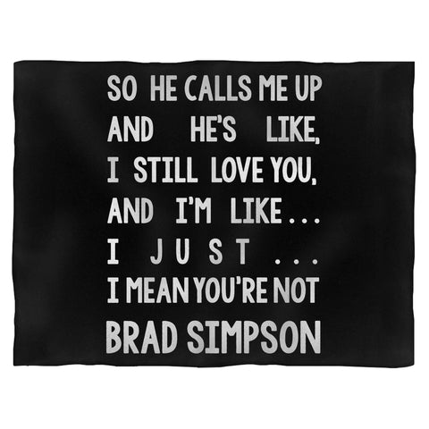 I Mean Youre Not Brad Simpson Blanket