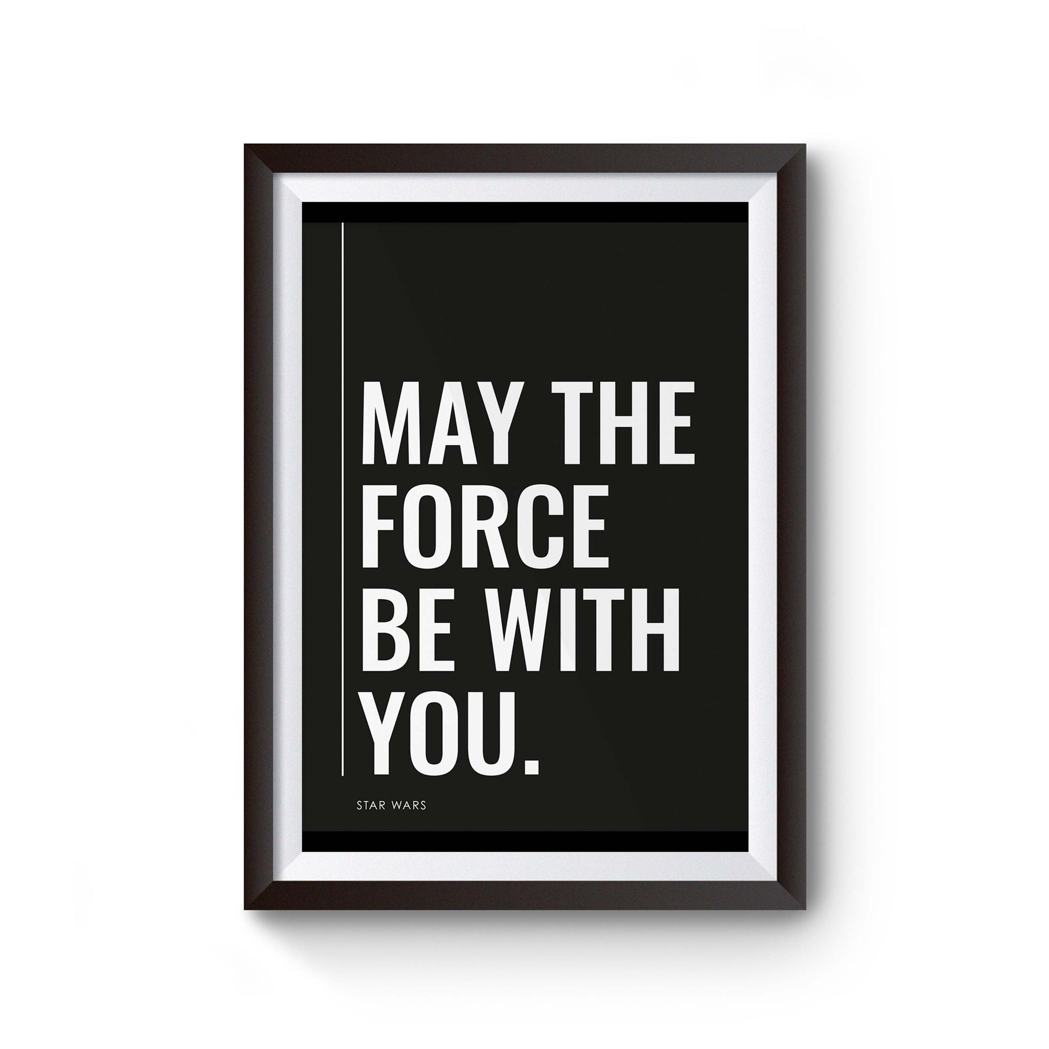 May The Force Be With You 1 Poster