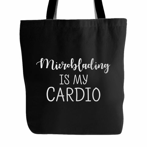 Microblading Is My Cardio Tote Bag