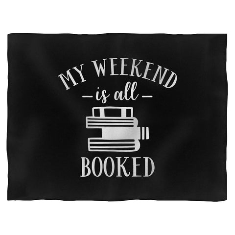 My Weekend Is All Booked Blanket