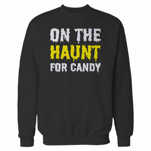 On The Haunt For Candy Sweatshirt