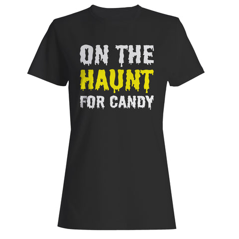 On The Haunt For Candy Woman's T-Shirt