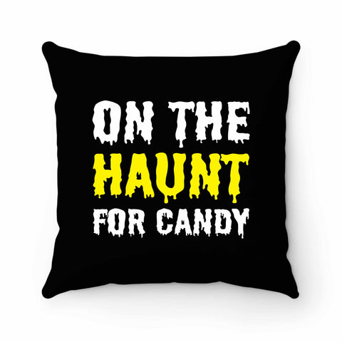 On The Haunt For Candy Pillow Case Cover