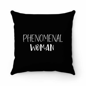 Phenomenal Woman Pillow Case Cover