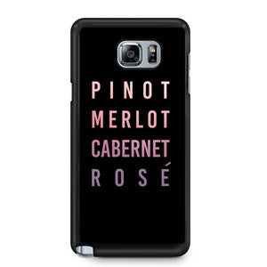 Pinot Merlot Cabernet Rose Samsung Galaxy Note 4 / Note 5 Case