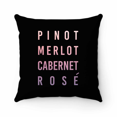 Pinot Merlot Cabernet Rose Pillow Case Cover