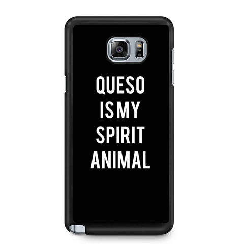 Queso Is My Spirit Animal Samsung Galaxy Note 4 / Note 5 Case