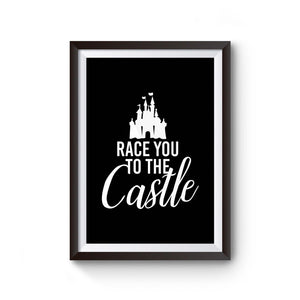 Race You To The Castle Disney World Disney Family Poster