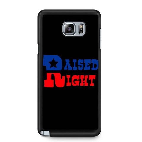 Raised Right Samsung Galaxy Note 4 / Note 5 Case