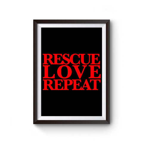 Rescue Love Repeat Poster