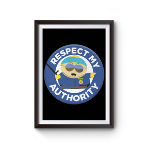 Respect My Authority Poster