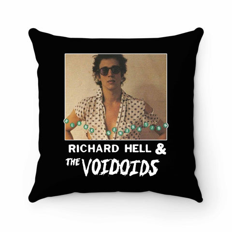 Richard Hell And The Voidoids Pillow Case Cover