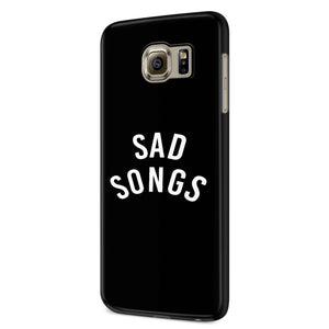 Sad Songs Fashion Hipster Design Tumblr Funny Samsung Galaxy S6 S6 Edge Plus/ S7 S7 Edge / S8 S8 Plus / S9 S9 plus 3D Case