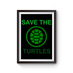 Save The Turtles Poster