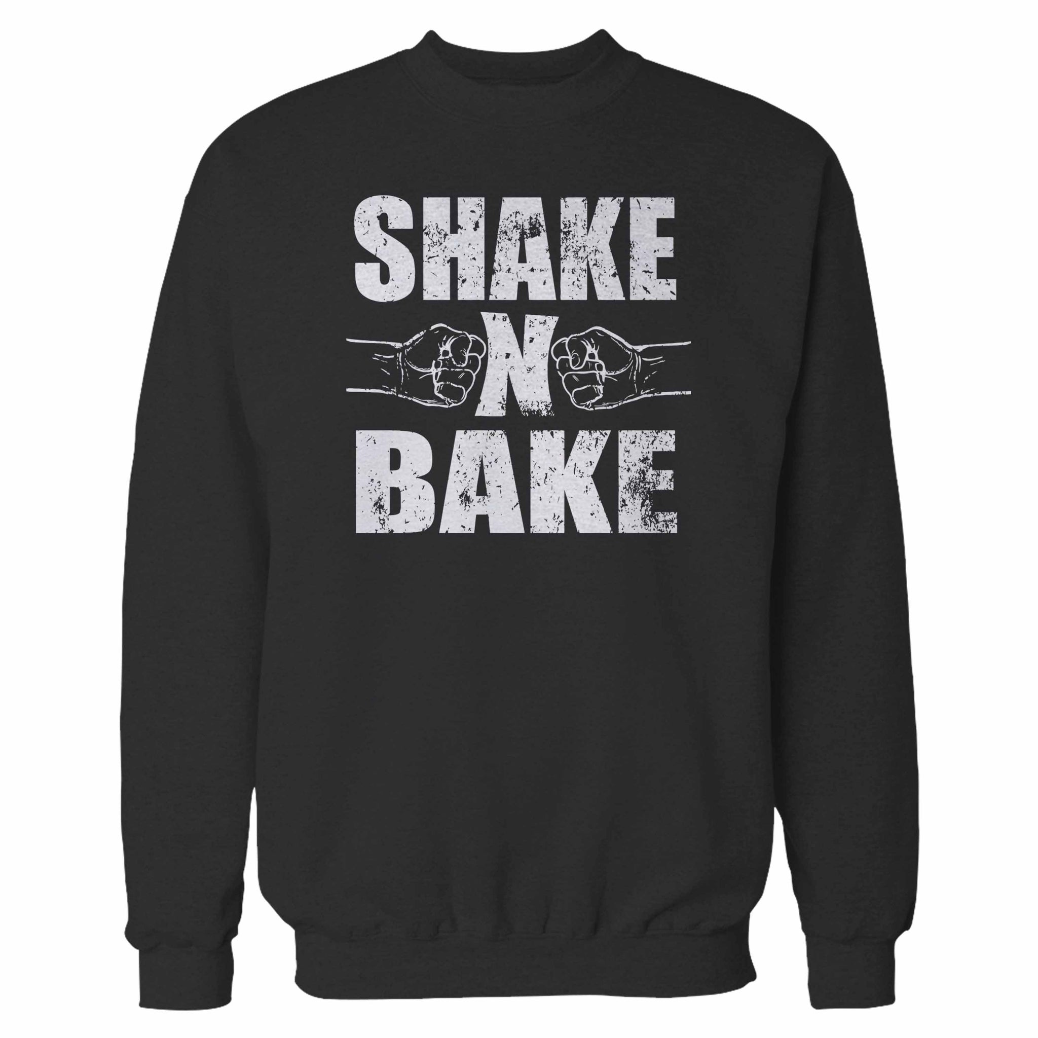 Shake N And Bake Sweatshirt