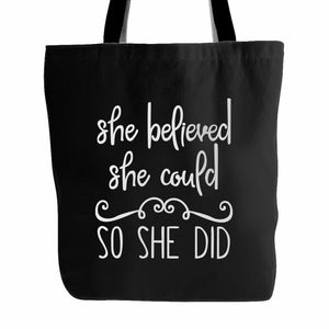 She Believed She Could So She Did Christian Inspirational Tote Bag