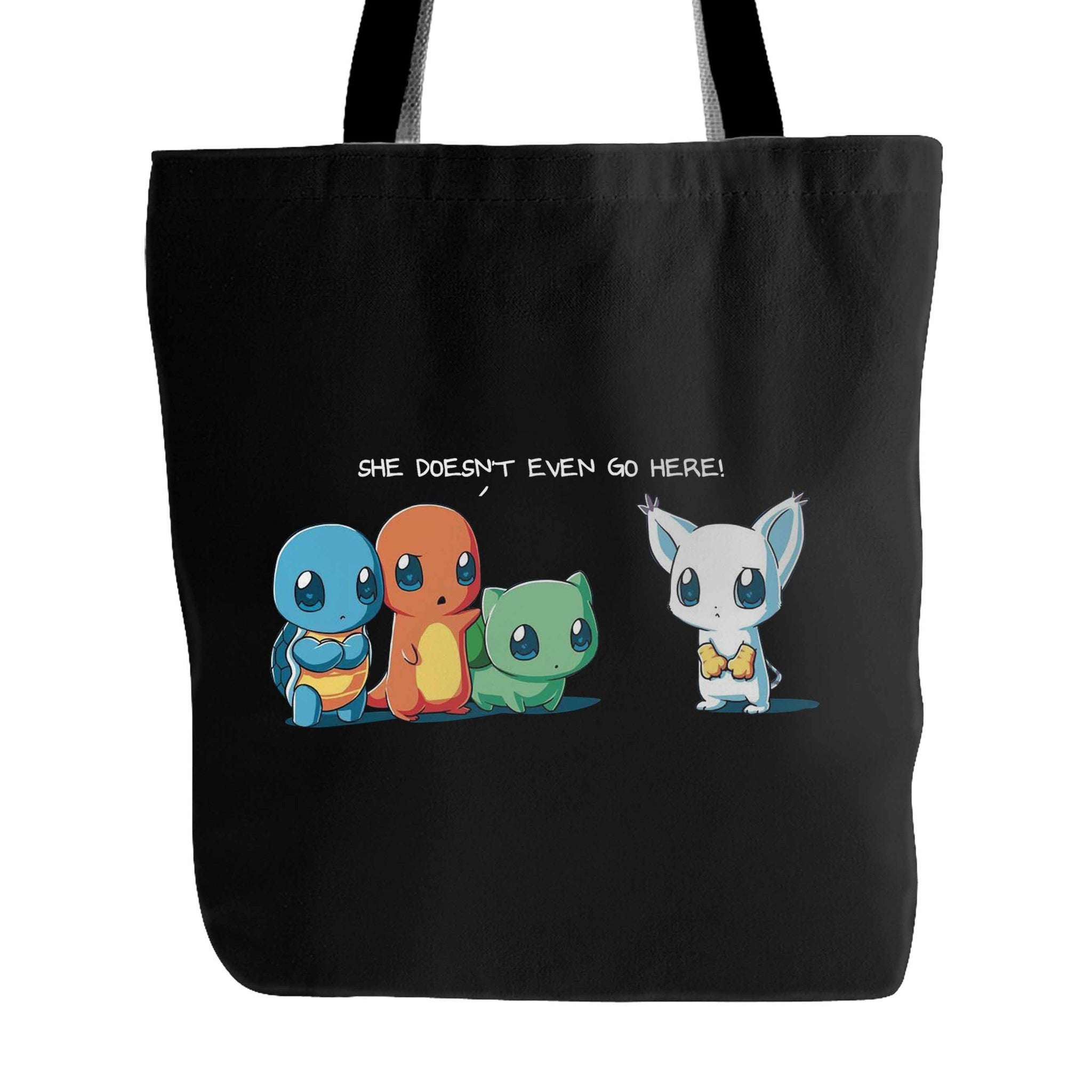 She Doesnt Even Go Here Pokemon Tote Bag