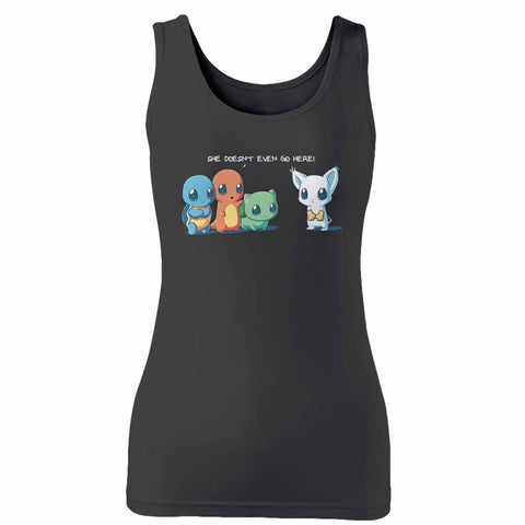 She Doesnt Even Go Here Pokemon Woman's Tank Top