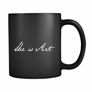 She Is Art 11oz Mug