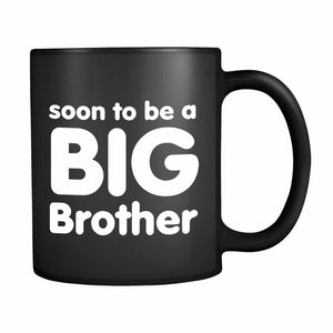 Soon To Be A Big Brother 11oz Mug