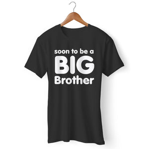 Soon To Be A Big Brother Man's T-Shirt