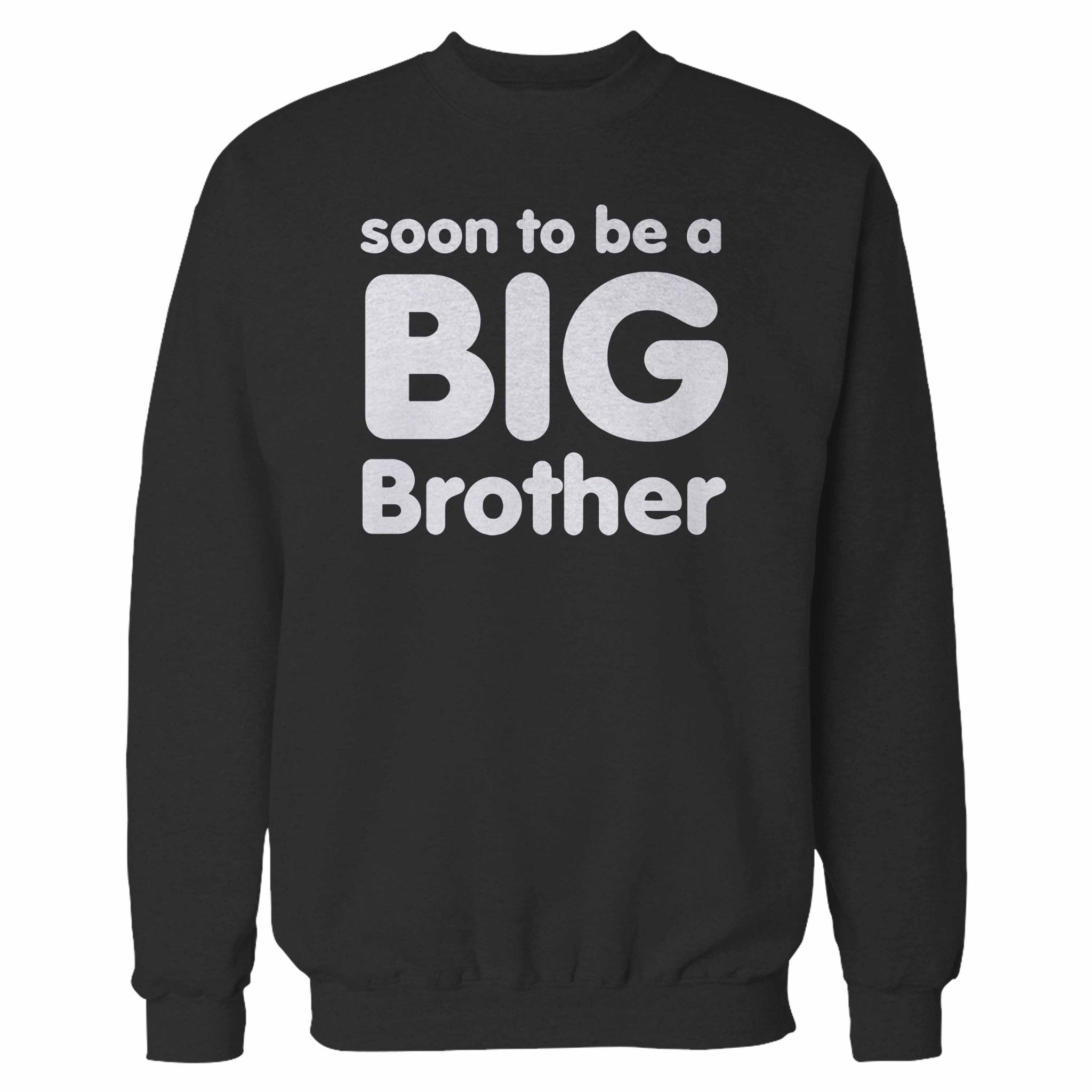 Soon To Be A Big Brother Sweatshirt