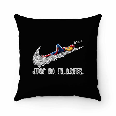 Spiderman Rilex Just Do It Later Pillow Case Cover