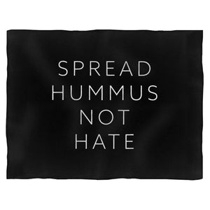 Spread Hummus Not Hate Blanket