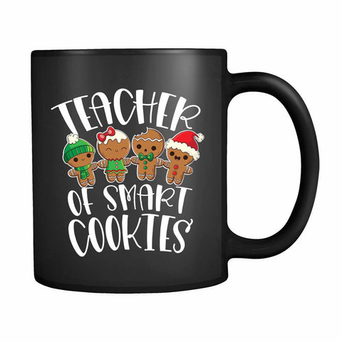 Teacher Of Smart Cookies 11oz Mug