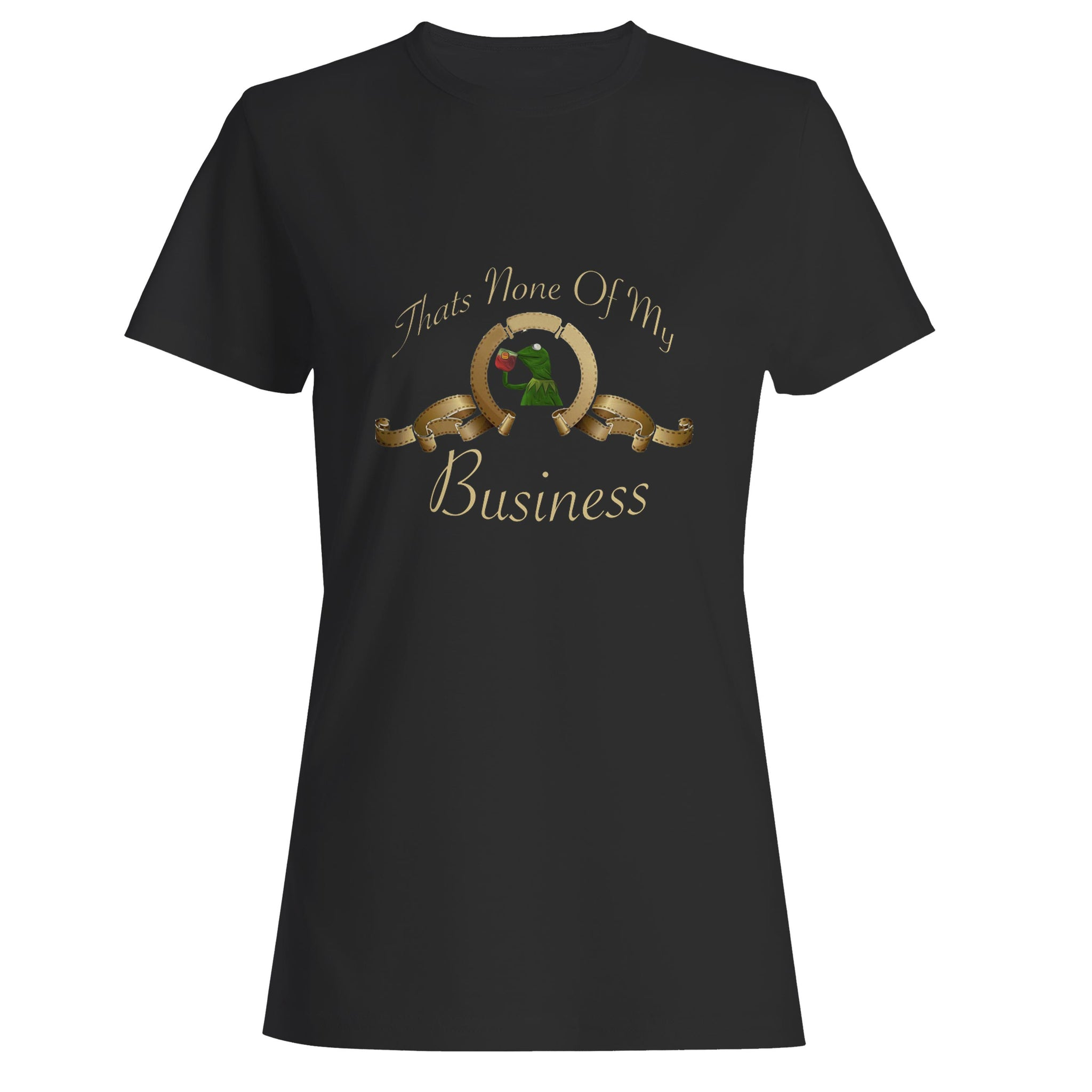 Thats None Of My Business Kermit Woman's T-Shirt