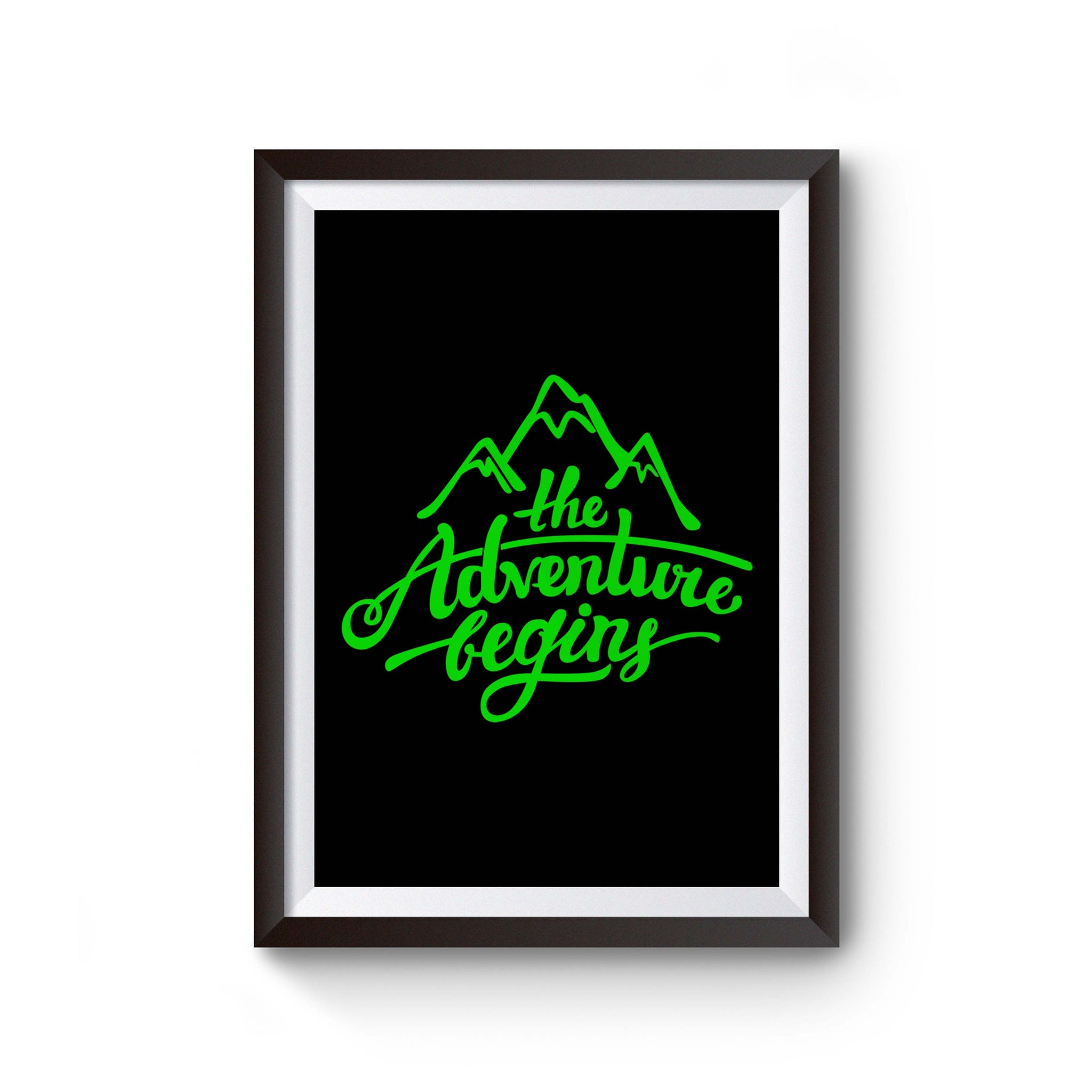 The Adventure Begins Mountain Poster
