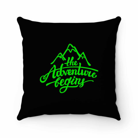 The Adventure Begins Mountain Pillow Case Cover