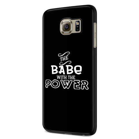 The Babe With The Power Property Of Fandom Labyrtinth Nerd Samsung Galaxy S6 S6 Edge Plus/ S7 S7 Edge / S8 S8 Plus / S9 S9 plus 3D Case