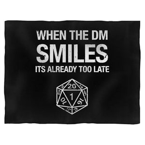 When The Dm Smiles, It's Already Too Late Dungeon And Dragons 2 Blanket