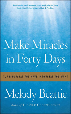 make miracles by melody beattie