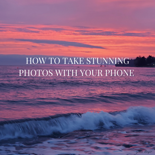 How To Take Stunning Photos With Your Smartphone