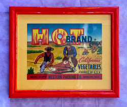 Framed Original Crate Label - Hot Brand
