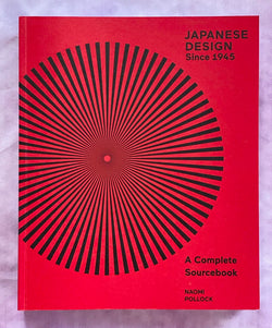 Japanese Design Since 1945: A Complete Sourcebook