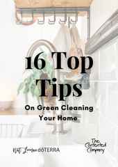 16 Top Tips on Green Cleaning Your Home   The Contented Company   Eco Friendly & Zero Waste   Nat Leeman DoTERRA   Natural & Green Cleaning