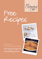 FREE Recipes from The Contented Calf Cookbook for Breastfeeding Mums 5 Breastfeeding Recipes Download FIVE FREE Nourishing Recipes Exclusively From The Contented Calf Cookbook TODAY.