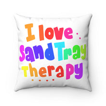 Load image into Gallery viewer, I Love Sand Tray Therapy Spun Polyester Square Pillow Case