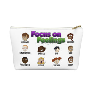 Focus on Feelings Accessory Pouch w T-bottom
