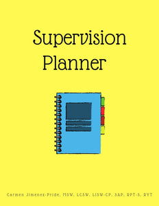 Supervision Planner: A Planner for Individuals on the Road to Clinical Licensure
