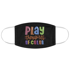 Play Therapists of Color Fabric Face Mask