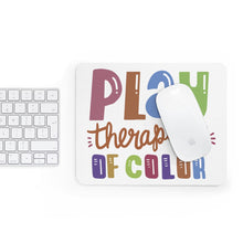 Load image into Gallery viewer, Play Therapist of Color Mousepad