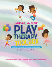 Load image into Gallery viewer, Copy of Increasing Your Play Therapy Tool Box