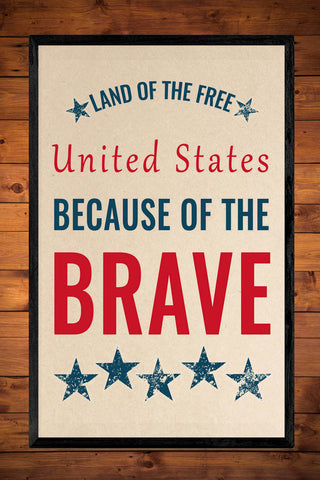 Patriotic Printable - Land of the Free, Because of the Brave