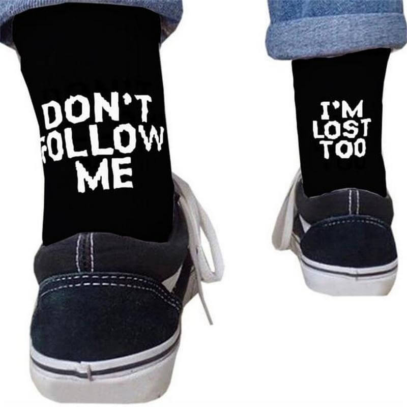 Don't Follow Me I'm Lost Too Socks - Black